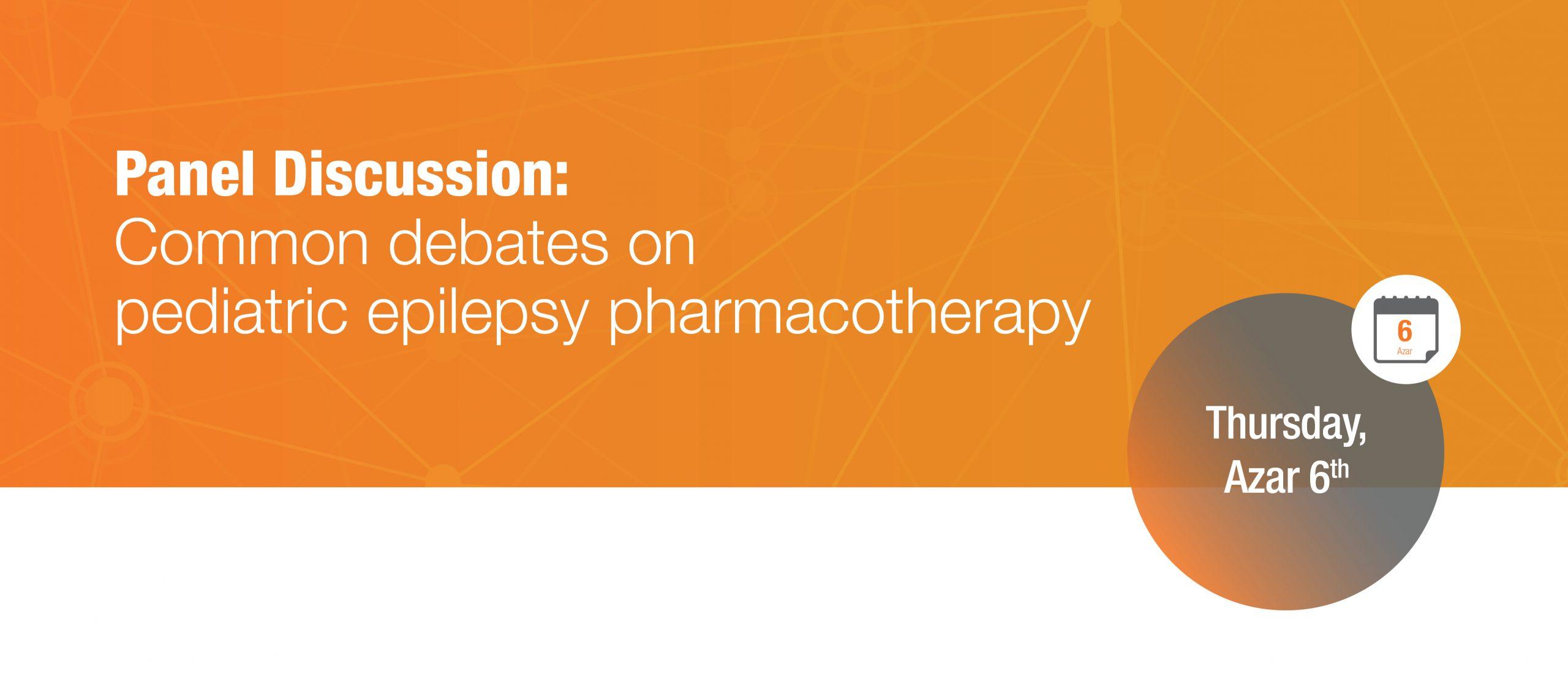 Common debates on pediatric epilepsy pharmacotherapy