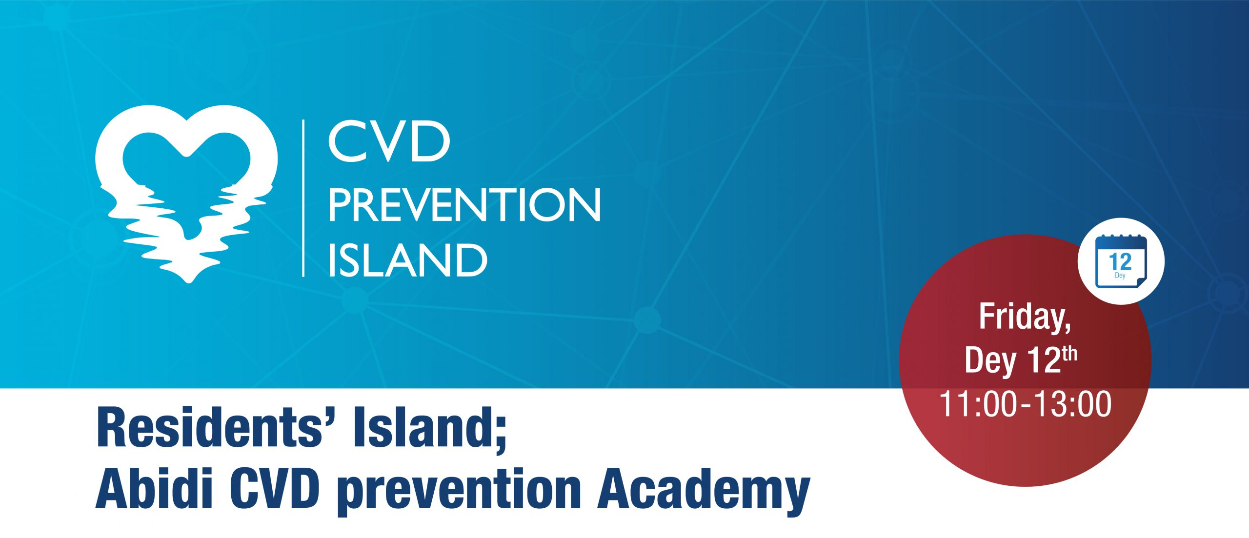 Residents' Island; Abidi CVD Prevention Academy