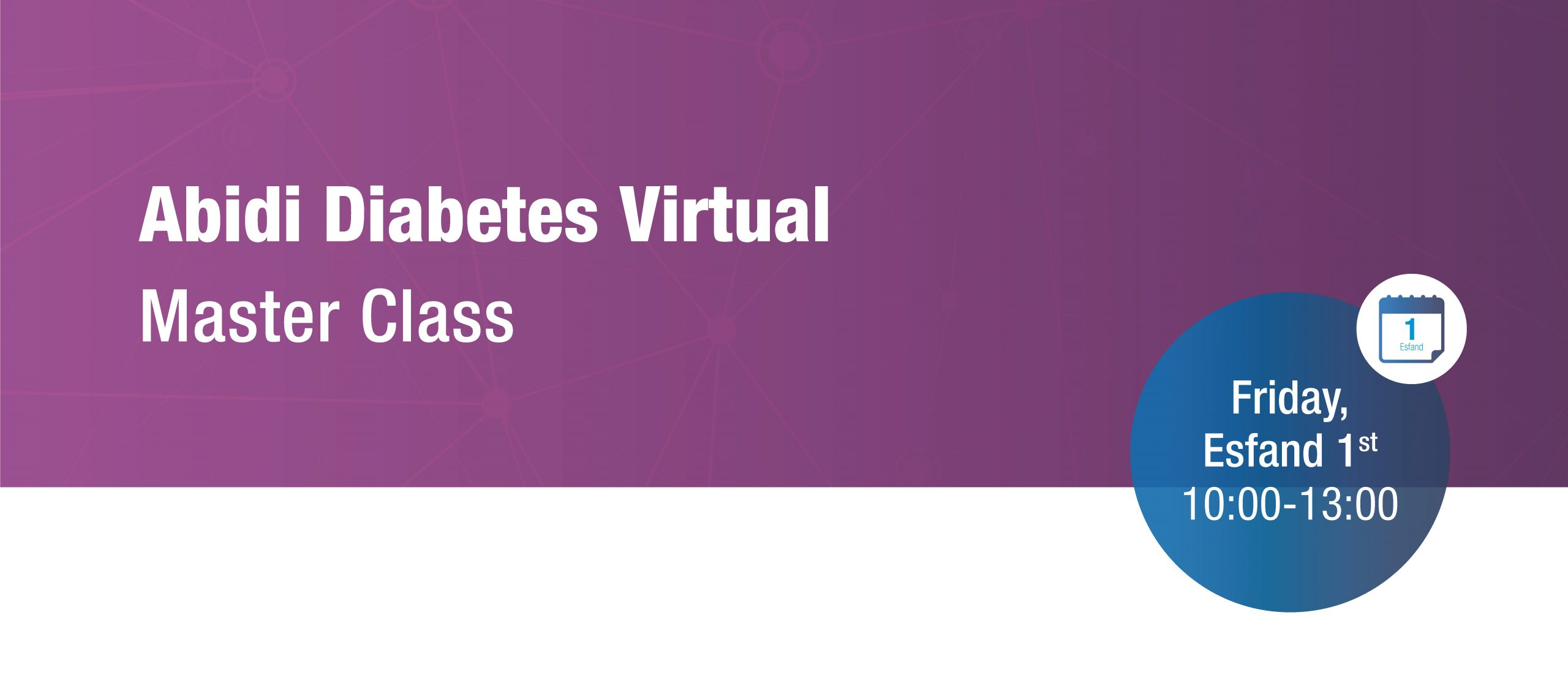 Abidi Diabetes Virtual Master Class