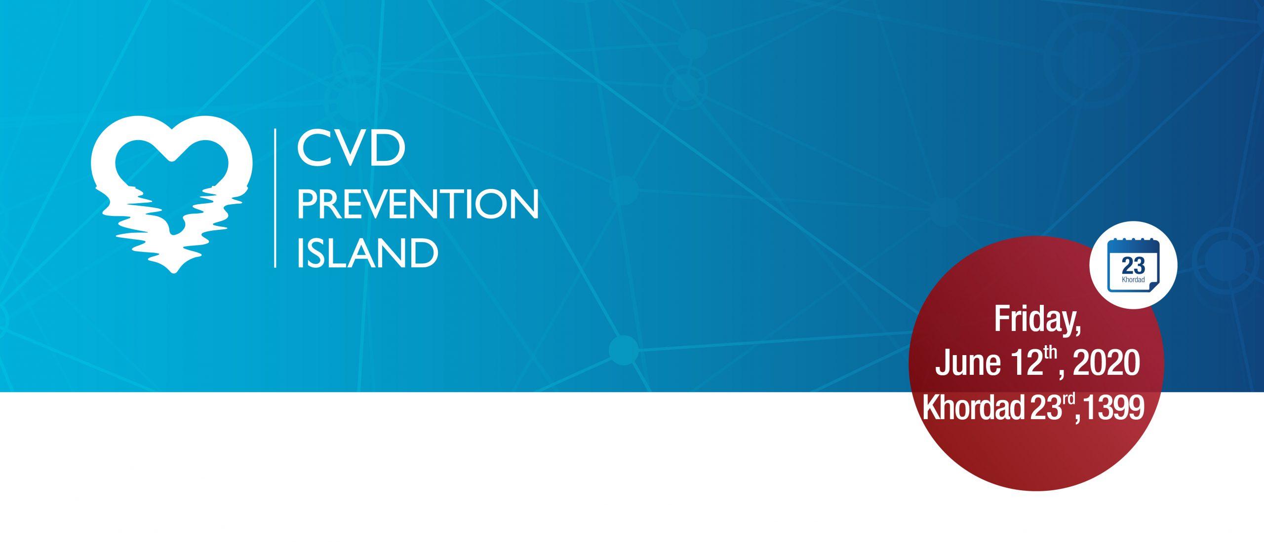 CVD Prevention Island